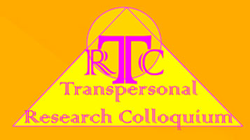 The Fourth Transpersonal Research Colloquium (TRC) 2019